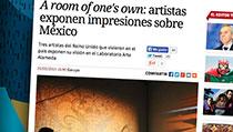 A room of one's own: artistas exponen impresiones sobre México