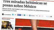 Tres miradas británicas se posan sobre México
